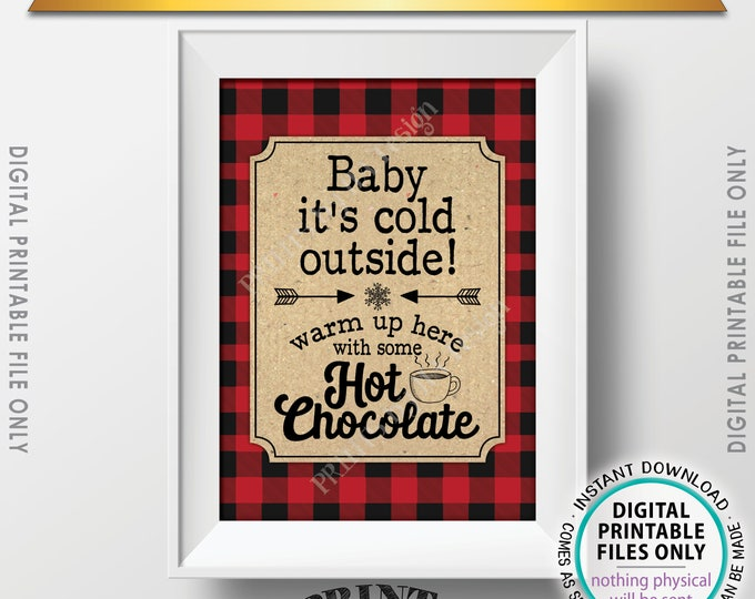 """Baby It's Cold Outside Sign, Lumberjack Hot Chocolate Sign, Warm Up Here Ccoca, Red Checker Buffalo Plaid, PRINTABLE 5x7"""" Winter Decor <ID>"""