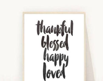 Inspirational Print, Thankful Blessed Print, Positive Affirmation, Printable  Art, Instant Download, Modern Wall Art, Home Decor, Wall Decor