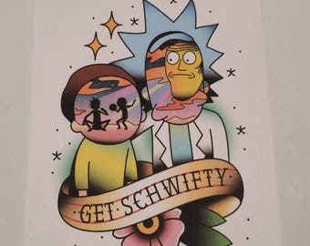 """Rick and Morty """"Get Schwifty"""" version 2 print"""