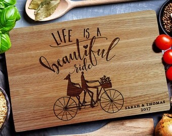 Personalized Cutting Board, Custom cutting Board,Wedding Gift,  Bride and Groom gift, Wall Sign , Life Is A Beautiful Ride (266)