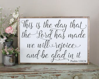 This is the Day That the Lord Has Made, We Will Rejoice and Be Glad, Framed Sign, Psalm 118:24 Inspirational Sign, Bible Verse Wood Sign