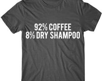 92% Coffee 8 Dry Shampoo,  Womens Graphic Tshirt, Womens Graphic Tees