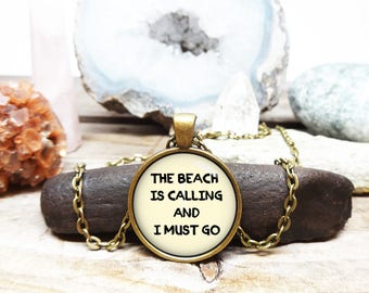 The beach is calling and I must go beach bum necklace beach bum jewelry Beach Necklace seaside necklace sunset necklace beach lover gift