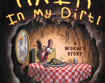 There's A Hair in My Dirt A Worm's Story By Gary Larson 1998 1st Edition Hardcover