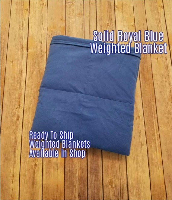 Solid Color, Weighted Blanket, Royal Blue, Up to Twin Size 3 to 15 Pounds.  SPD, Autism, Weighted Blanket.
