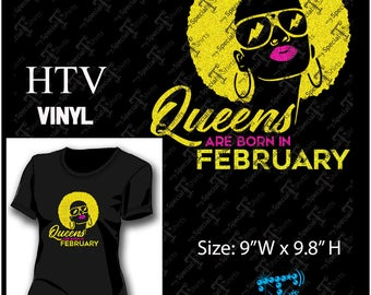 Instant Download Bundle HTV, Queens Are Born In February with Months (svg, dxf .eps) Vinyl Transfer