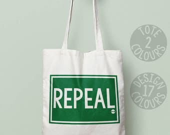 CHARITY Repeal the eighth, tote, protest, gift, cause, resist, she persisted, rights, womens rights, civil rights, equal rights, irish
