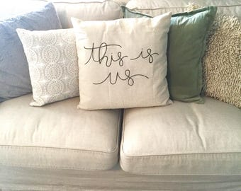 This is us pillow, this is us tv show, this is us sign, throw pillow, entryway decor, decorative pillow, living room pillow, pillow cover