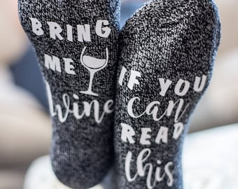 Quote Socks: If you can read this bring me wine!