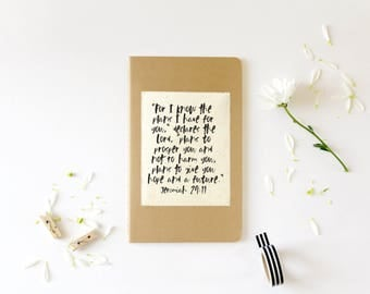 Jeremiah 29:11 | Prayer Journal | For I Know The Plans I Have For You | Bible Verse Notebook | ChristianGift | Scripture Art | Moleskine