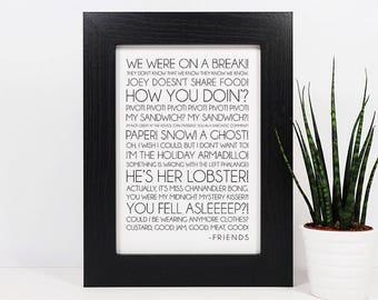 Framed Friends Quotes Print | Friends TV Show | Joey Tribbiani | Ross Geller | Phoebe Buffay | Chandler Bing | Monica Geller | Rachel Green