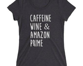 Funny wine shirt - wine shirts, wine tshirt, caffeine and wine shirts, wine and amazon prime shirts