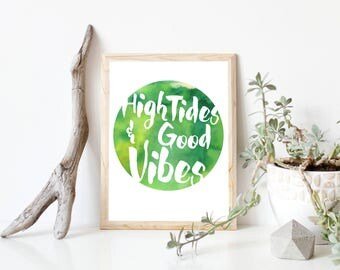 High Tides Good Vibes, Good Vibes Poster, Good Vibes Print, Beach Decor, Surf Art, Beach Art, Beach Quote, Surf Quote, Printable Wall Art