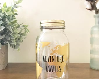 Mason Jar Piggy Bank//Mason Jar Bank// Savings Jar// Vinyl Mason Jar// Piggy Bank// Adult Piggy Bank//Adventure Awaits//Savings Fund