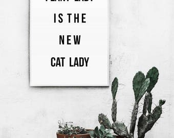 Plant Lady Is The New Cat Lady  | Printable Poster | Green typography wall art | Plant digital art print | Botanical leaves modern print