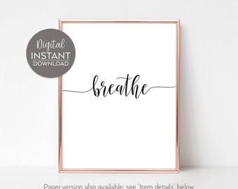 Pilates decor / Yoga gifts for women /  Breathe yoga / Just breathe quote / Yoga lover gift / Stress relief gift / FILE DOWNLOAD