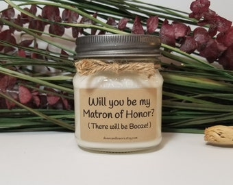 Will you be my Matron of Honor Gift - 8oz Bridesmaid Proposal - Personalized Candle - Wedding Candles - Rustic Candles - Bridal Party Favors