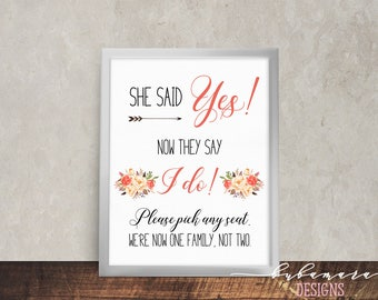 Peach Coral Printable She Said Yes Wedding Sign Digital They Say I Do Seating Poster Find Your Place Signage Pick Seat Floral Poster - WS040