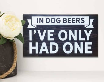 Outdoor painted wooden bar sign, beer themed gifts, beer gift, beer sign dog owner sign, wooden drinking sign, garden art, gifts for dad