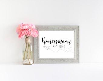 "Honeymoon Fund Printable Sign    8""x10"" DIGITAL DOWNLOAD Wedding Reception Sign Printable    Wedding Reception Calligraphy Decoration Sign"