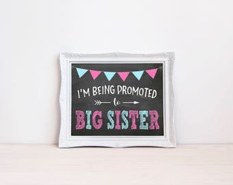 "I'm Being Promoted To Big Sister Printable Sign || 8""x10"" Big Sister Chalkboard Printable 