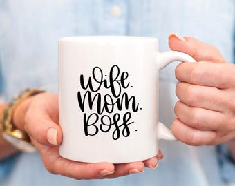 Wife Mom Boss Mug, Wife Mom Boss, Boss Lady Mug, Gift For Boss, Gift For Her, Gifts For Mom, Mom Birthday Gift, Momlife Mug, Boss Mom, Mugs