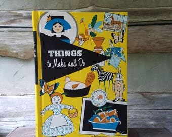 Things to Make and Do, 1964. Great condition. A book of 146 Projects for Kids To Do. Craft book, 60's. Arts and Crafts. Vintage Kids books
