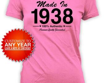 80th Birthday Shirt Bday Gift Ideas For Her Custom Birthday T Shirt Birthday Outfit Custom Year Made In 1938 Birthday Ladies Tee - BG419