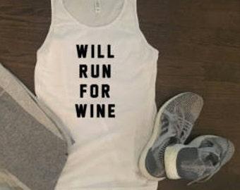 Will Run For Wine - Funny Wine Workout Shirt - Custom Workout Tank - Custom Workout Shirt - Funny Workout Tank - Marathon Shirt - 5K Shirt