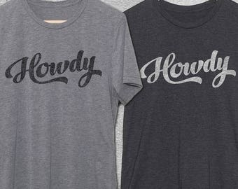 Funny Tshirts - Howdy Vintage Style Graphic Tee for Men & Women - Gifts For Him - Gifts For Her - Vintage Tshirts - Funny T-Shirts - Howdy