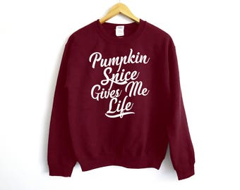 Pumpkin Spice Gives Me Life Sweater - Pumpkin Spice Latte Sweater - Fall Sweater - Cute Fall Sweater - Pumpkin Sweater - Anniversary Sweater