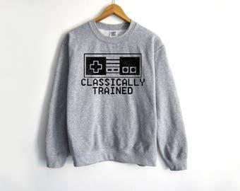 Classically Trained Shirt - Geek Shirt - Video Game Shirt - Gamer Sweatshirt - Funny Gamer Shirt - Gift For Him - Nintendo Sweater - Mario