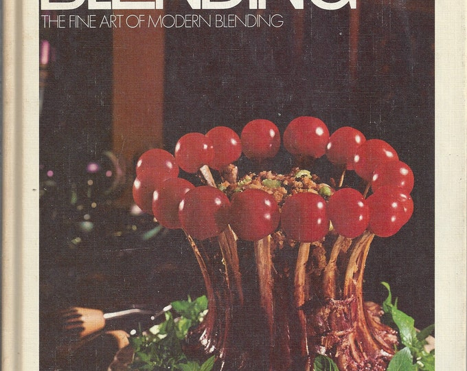 Gourmet International-Blending-The Fine Art Of Modern Blending