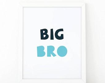 BIG BRO, big brother print,boys room decor, kids room decor, nursery print, kids printable, nursery wall art, big brother print, digital