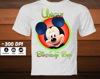 Mickey Mouse Iron On Transfer Shirt Uncle Of The Birthday Boy T Disney Party Decoration INSTANT DIGITAL DOWNLOAD