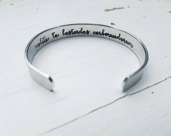 Nolite Te Bastardes Carborundorum Bracelet - Hidden Message Cuff - Don't Let The Bastards Grind You Down - The Handmaid's Tale