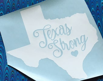 Texas Strong / Hurricane Harvey / hurricane relief/ Texas Strong Decal/donate/Houston/Texas Strong Yeti decal