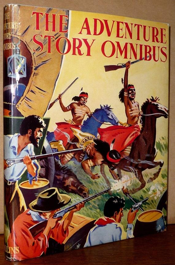The Adventure Story Omnibus Ca 1950 Hardcover HC w/ Dust Jacket DJ - Children's Glasgow Scotland