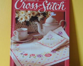 Pleasures of Cross Stitch / 1988 / Better Homes and Garden   OOP
