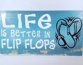 Wood Sign | Life is Better | Better in Flip Flops | Flip Flops | Flip Flop Sign | Beach Decor | Beach Sign | Small Wood Sign | Beach Chic |