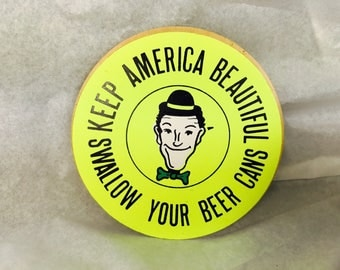Vintage 1970's Deadstock Sticker Keep America Beautiful Swallow Your Beer Cans Stan Laurel