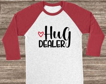 Hug Dealer Valentines Red or Pink 3/4 Sleeve Raglan Tshirt - Hug Dealer Shirt - Cute Valentine's Raglans - Red Valentines Day Shirt