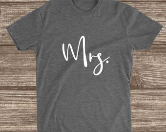 Mrs. T-shirt - Wife Shirt - Bride Shirts - Wife T-shirts - Around The House Shirt - Comfortable Tees