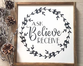 Ask believe receive wall decor