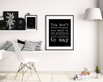 Writing Quote Print, F Scott Fitzgerald Art, quote art print, write because you have something to say, black and white quote print wall art