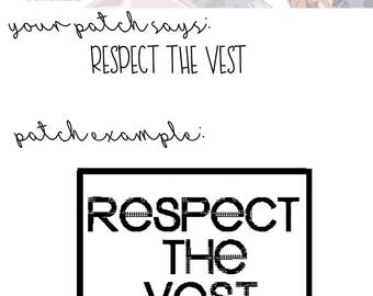 Respect the Vest | Patch | Choose Your Thread Color | Service Dog Patch