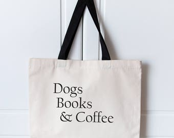 Dogs Books & Coffee Large Tote Bag | Love Dogs Bag | Canvas Tote Bag | Dog Lover Bag | Large Shopping Bag | Dog Tote Bag | Dog Lover |