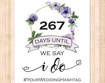 Days Until We Say I Do, Wedding sign - printable digital download PDF