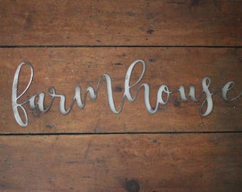 "Metal ""farmhouse"" Sign"