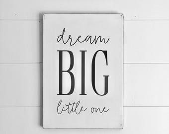 WOOD SIGN | Dream Big Little One | Baby | Nursery Sign | Nursery Decor | Modern Farmhouse Sign | Hand painted | Wall Art